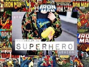 SUPERHERO Fashion – Save TheWorld!